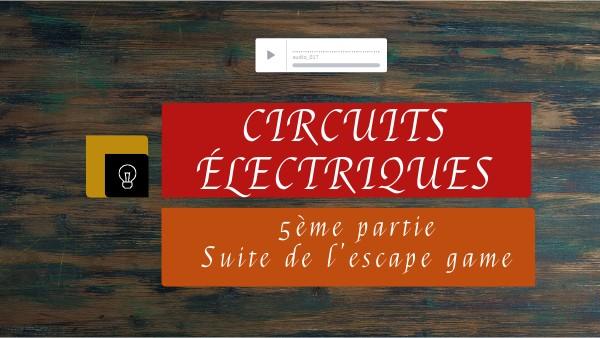 Circuits électriques 5ème partie