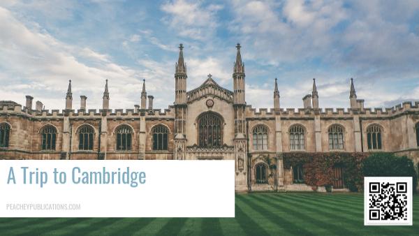 A Trip to Cambridge