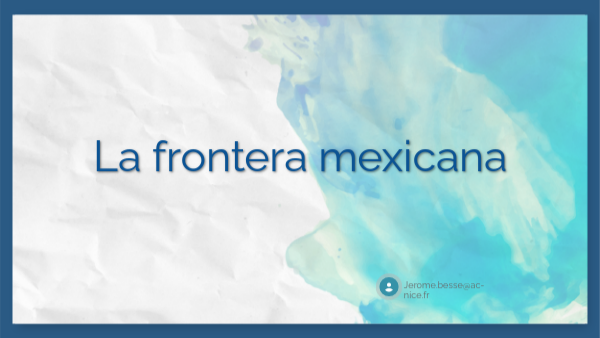 La frontera mexicana