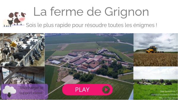 L'agrosystème de la ferme de Grignon : escape game
