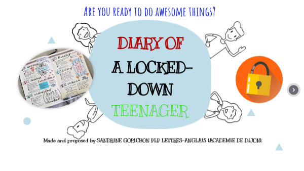 DIARY OF A LOCKED -DOWN TEENAGER DURING COVID 19
