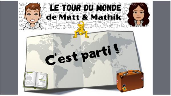 Le tour du monde de Matt et Mathik