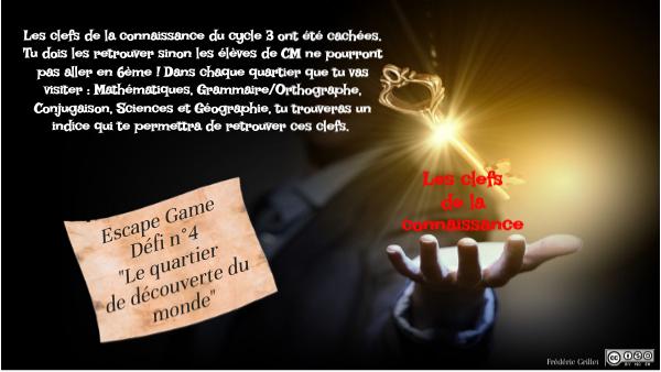"""Défi n°4 """"les clefs de la connaissance"""" : histoire/géographie/sciences"""