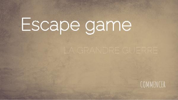 Escape game  Première Guerre mondiale