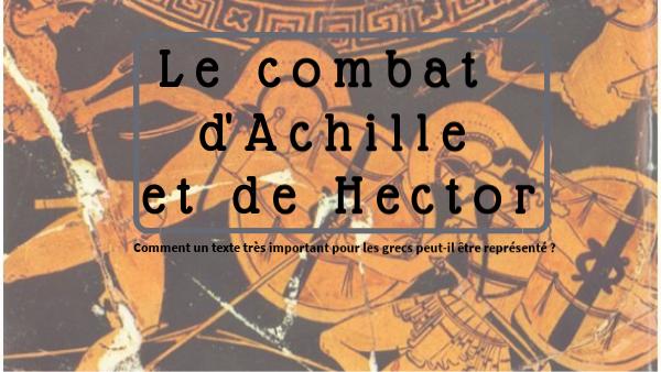 Le combat de Achille et de Hector