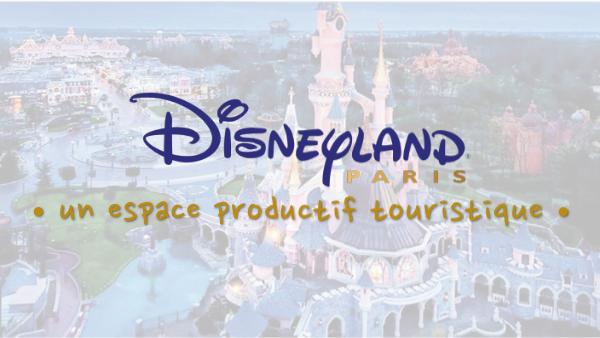 Disneyland Paris et le tourisme