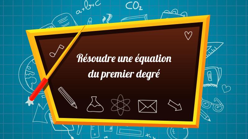 équation du permier degré 4e