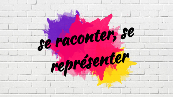 Se Raconter 3a By Isabelle Tourreau On Genially