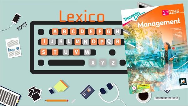 Lexico Management 1re STMG Tremplin Foucher