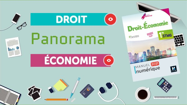 Panorama Droit&économie 1re STMG