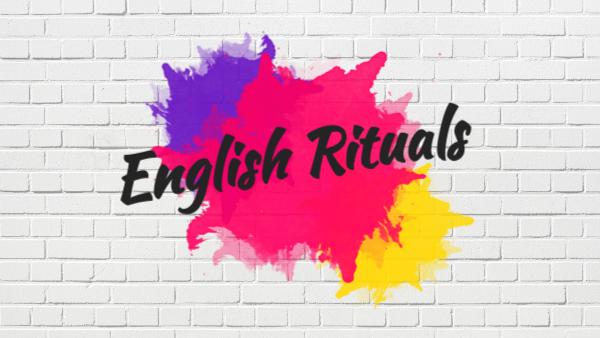 English Rituals