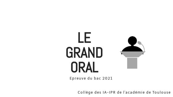 Le grand oral by jcastro on Genially