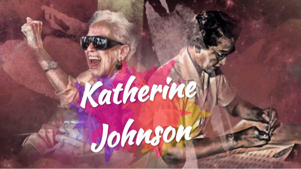 T.1.2.1 Ellas. Katherine Johnson . Claudia Caldera Ocaña 1ºD by claudiacaldera04 on Genially