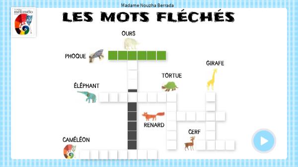 Les mots fléchés - Méli-Mélo le caméléon