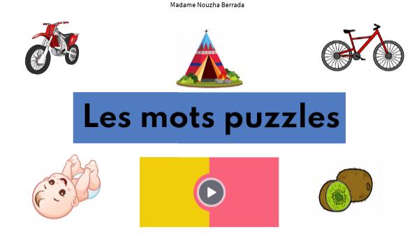 LES MOTS PUZZLES - PARTIE 1 - MOTS BISYLLABIQUES SIMPLES