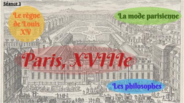 Séance 3 - Paris XVIIIe siècle
